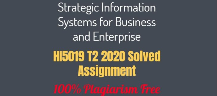 HI5019-Strategic-Information-Systems-for-Business-and-Enterprise-Assessment-2Group-Assignment-System-Analysis-and-Selection